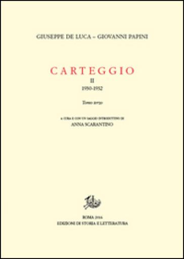 Carteggio. 2.1930-1932 - Giuseppe De Luca pdf epub