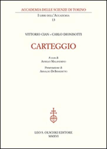 Carteggio - Vittorio Cian |