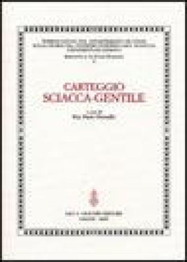 Carteggio Sciacca-Gentile - P. P. Ottonello |