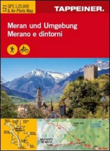 Cartina Merano e dintorni. Carta escursionistica & carta panoramica aerea. Ediz. multilingue