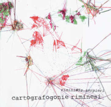 Cartografogonie riminesi. Ediz. a colori - Mauro Moscatelli  
