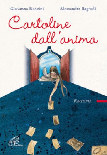 Cartoline dall'anima - Giovanna Renzini |