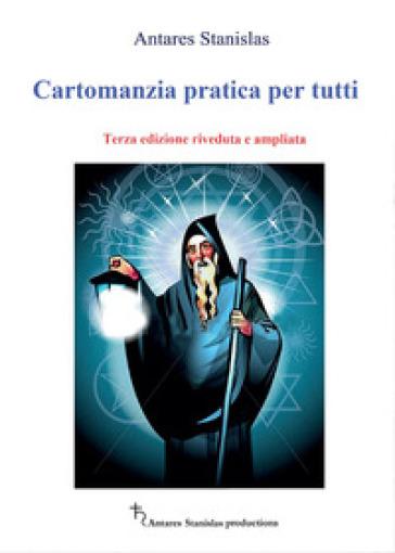 Cartomanzia pratica per tutti - Antares Stanislas | Thecosgala.com