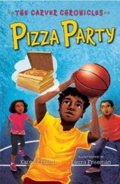 Carver Chronicles, Book Six: Pizza Party