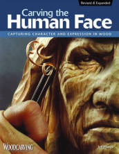Carving the Human Face, Second Edition, Revised & Expanded
