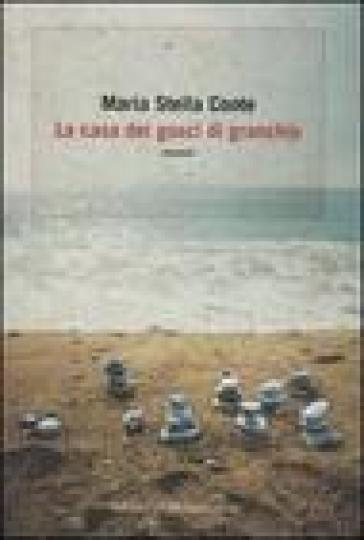 Casa dei gusci di granchio (La) - Maria Stella Conte |