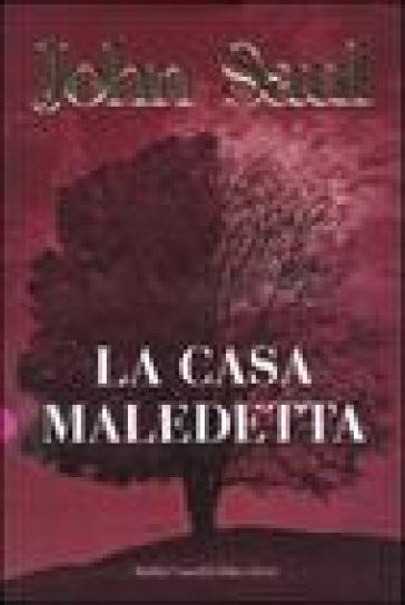 Casa maledetta (La) - John Saul  
