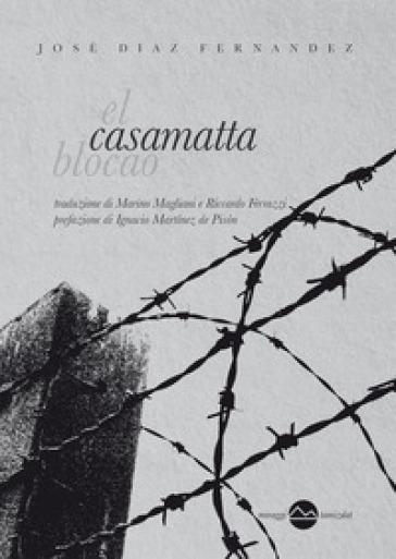 Casamatta - José Diaz Fernandez |