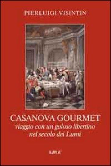 Casanova gourmet - Pierluigi Visintin pdf epub