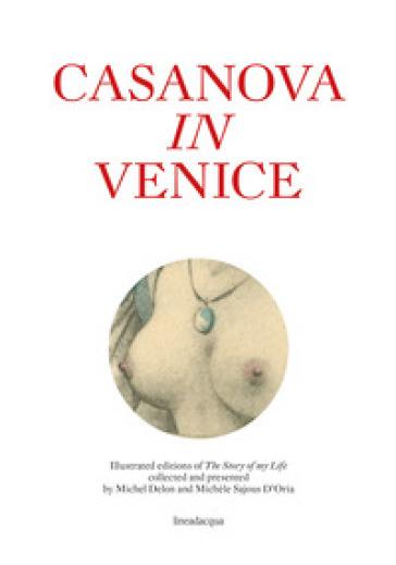 Casanova in Venice - Michèle Sajous D'Oria   Kritjur.org