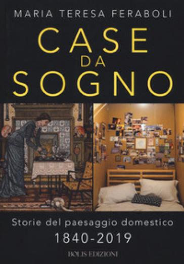Case da sogno - Maria Teresa Feraboli |