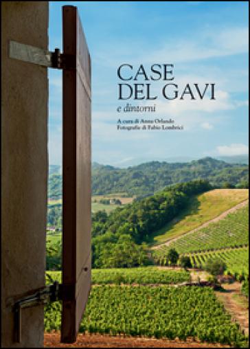 Case del Gavi e dintorni - Anna Orlando |