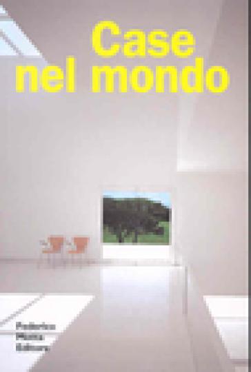 Case nel mondo libro mondadori store for Case particolari nel mondo