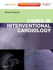 Cases in Interventional Cardiology E-book