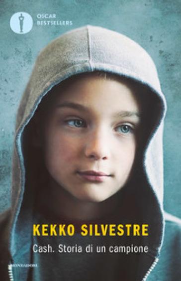 Cash. Storia di un campione - Kekko Silvestre | Ericsfund.org