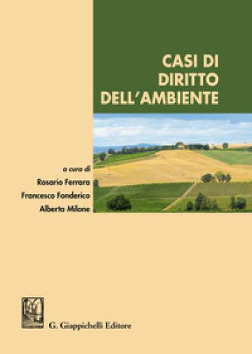 Casi di diritto dell'ambiente - R. Ferrara | Jonathanterrington.com