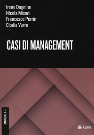 Casi di management - Irene Dagnino |