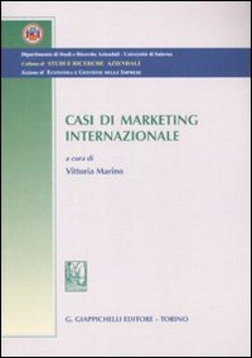 Casi di marketing internazionale - Vittoria Marino |