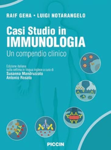 Casi studio in immunologia clinica. Un compendio clinico - Raif Geha | Rochesterscifianimecon.com