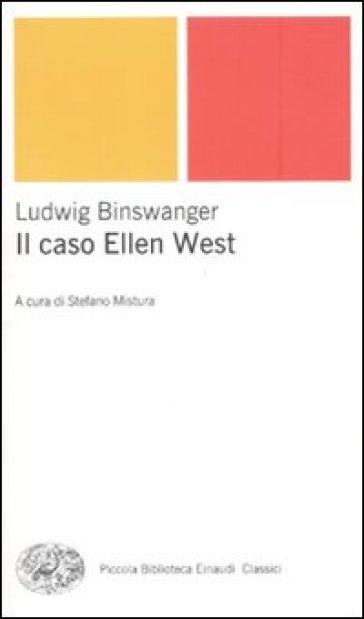 Caso Ellen West (Il) - Ludwig Binswanger | Rochesterscifianimecon.com