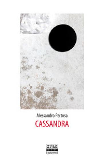 Cassandra - Alessandro Pertosa |