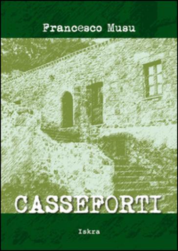 Casseforti - Francesco Musu  
