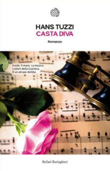Casta diva - Hans Tuzzi |