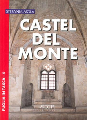Castel del Monte - Stefania Mola |