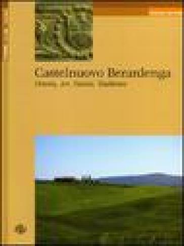 Castelnuovo Berardenga. History, art, nature, traditions - Luigi Oliveto  