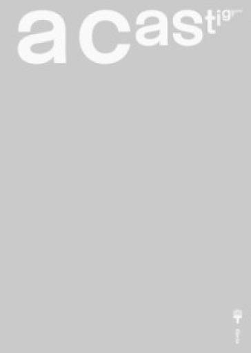 A Castiglioni. Catalogo della mostra (Milano, 6 ottobre 2018-20 gennaio 2019). Ediz. illustrata