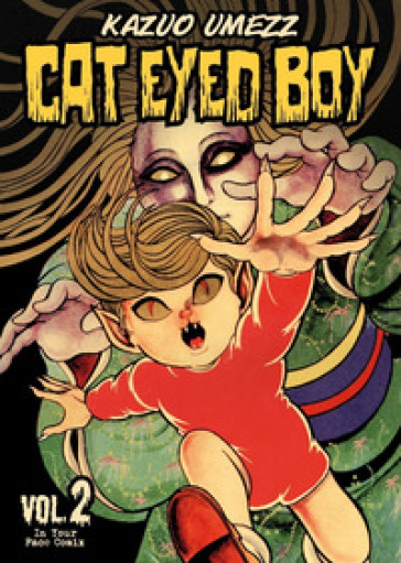 Cat eyed boy. 2. - Kazuo Umezz | Jonathanterrington.com