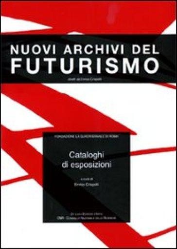 Cataloghi di esposizioni - Enrico Crispolti |