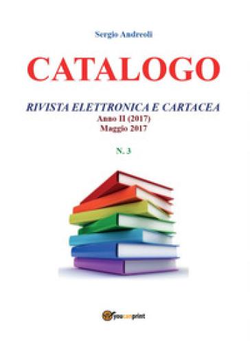 Catalogo. 3. - Sergio Andreoli |