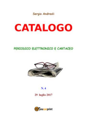 Catalogo. 4. - Sergio Andreoli |