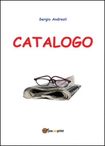 Catalogo - Sergio Andreoli   Kritjur.org