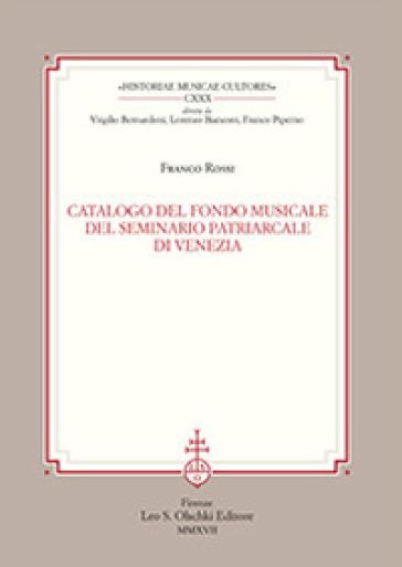 Catalogo del fondo musicale del Seminario Patriarcale di Venezia - Franco Rossi | Rochesterscifianimecon.com