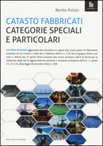 Catasto fabbricati categorie speciali e particolari - Benito Polizzi |