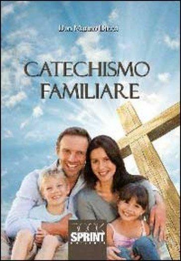 Catechismo familiare - Marino Ducci |