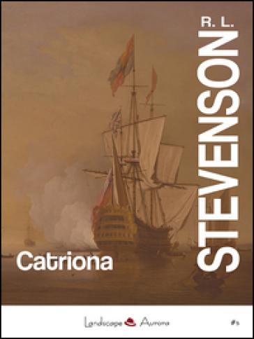 Catriona - Robert Louis Stevenson |