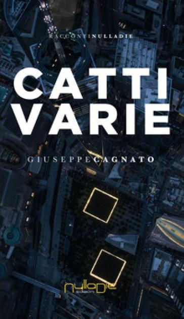 CattiVarie - Giuseppe Cagnato | Kritjur.org