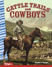 Cattle Trails and Cowboys