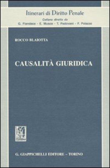 Causalità giuridica - Rocco Blaiotta pdf epub