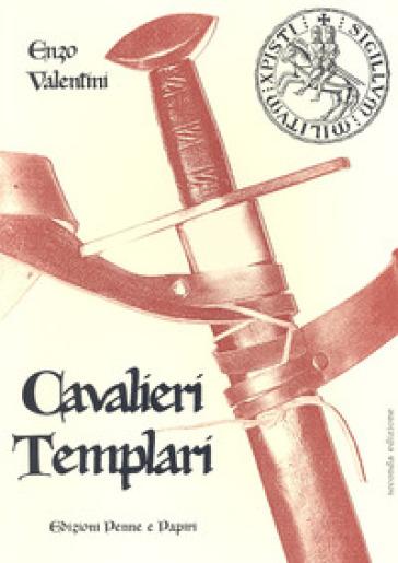 Cavalieri templari - Enzo Valentini  
