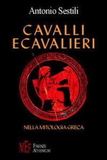 Cavalli e cavalieri nella mitologia greca la figura del - Mitologia greca mitologia cavallo uomo ...