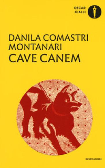 Cave canem - Danila Comastri Montanari |