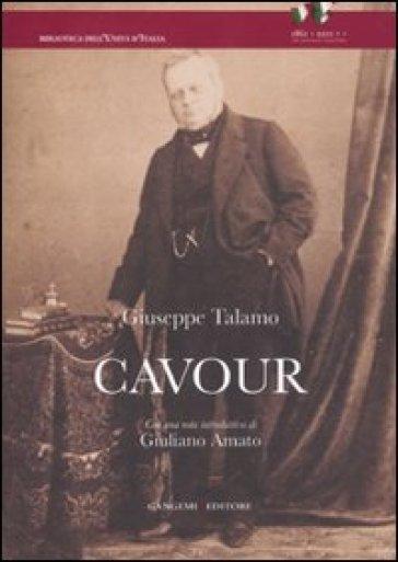 Cavour. Studio biografico sulla vita e le opere di Camillo Benso - Giuseppe Talamo pdf epub