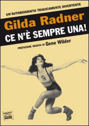 Ce n'è sempre una! - Gilda Radner | Rochesterscifianimecon.com