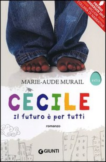 Cécile. Il futuro è per tutti - Marie-Aude Murail | Kritjur.org