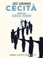 Cecità letto da Sergio Rubini. Audiolibro. CD Audio formato MP3