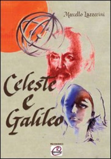 Celeste e Galileo - Marcello Lazzerini  